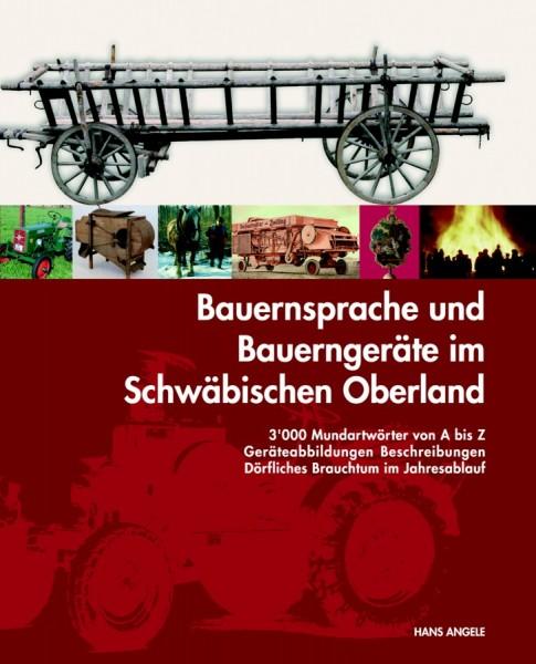 Bauernsprache und Bauerngeräte im Schwäbischen Oberland